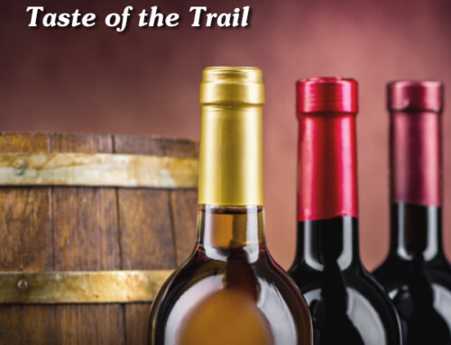Taste of the Trail – April & May